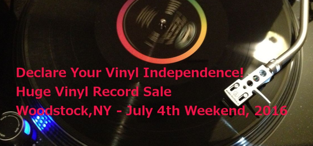Vinyl Record Sale Woodstock NY July 4th Weekend 2016