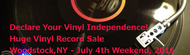 Woodstock, NY - July 4th Weekend, 2016 - Huge Vinyl Record Yard Sale