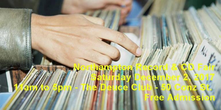 Northampton, MA – LP Vinyl Records and CD Fair – Saturday December 2nd 2017