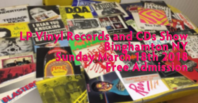 LP Vinyl Records and CD Show – Binghamton, NY – Sunday March 18th – Free Admission