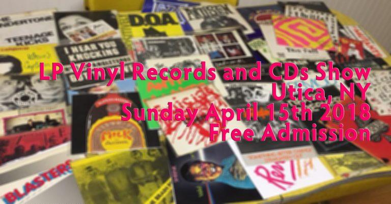 Utica, NY – LP Vinyl Records & CD Show – Sunday April 15th, 2018 – Free Admission