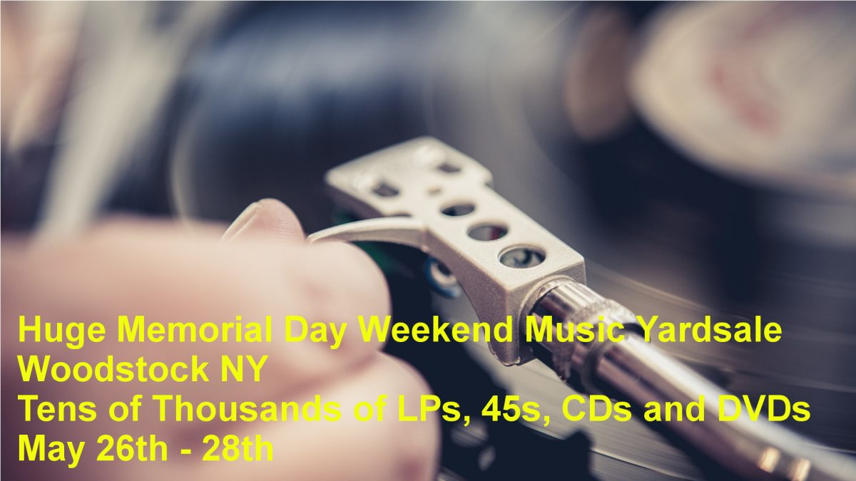 Huge Memorial Day Weekend Music Yardsale – Woodstock/West Saugerties NY – May 26th – 28th 2018