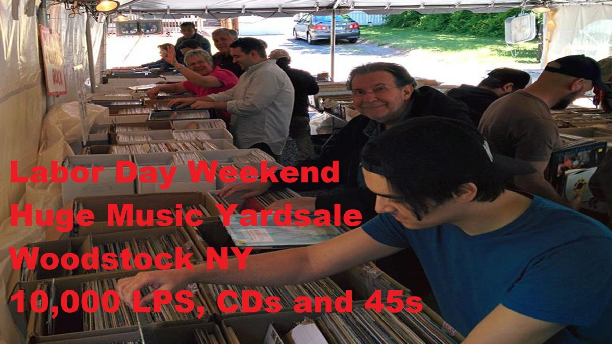 Labor Day Weekend 2018 – 10,000+ Vinyl LP Records, CDs and DVDs – Woodstock / West Saugerties NY