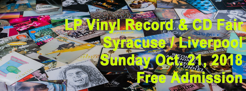 Syracuse NY – NY LP + CD Fair – Sun Oct 21, 2018