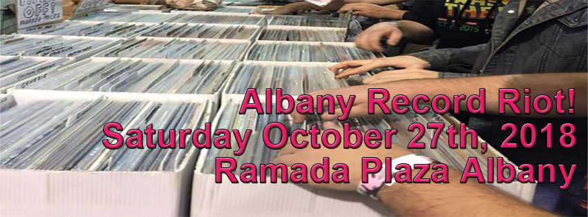 Albany Record Riot – Saturday October 27th 2018
