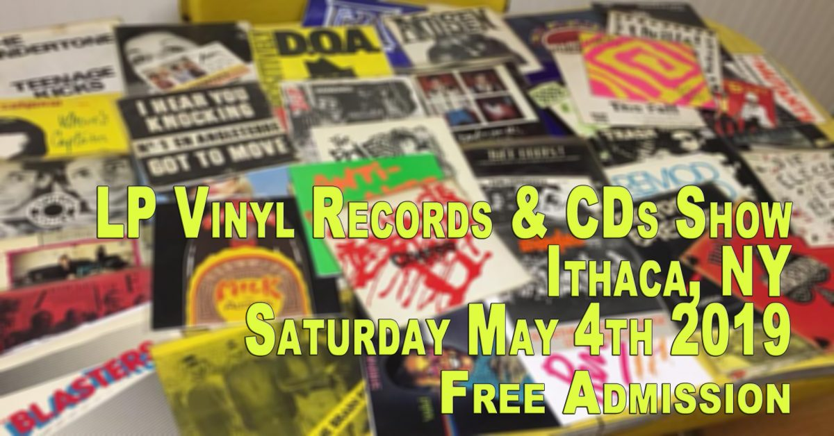 Ithaca, NY – LP Vinyl Records and CDs Fair – Saturday May 4th, 2019