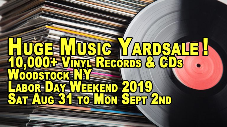 Labor Day Weekend 2019 – 10,000+ Vinyl LP Records, CDs and DVDs – Woodstock / West Saugerties NY