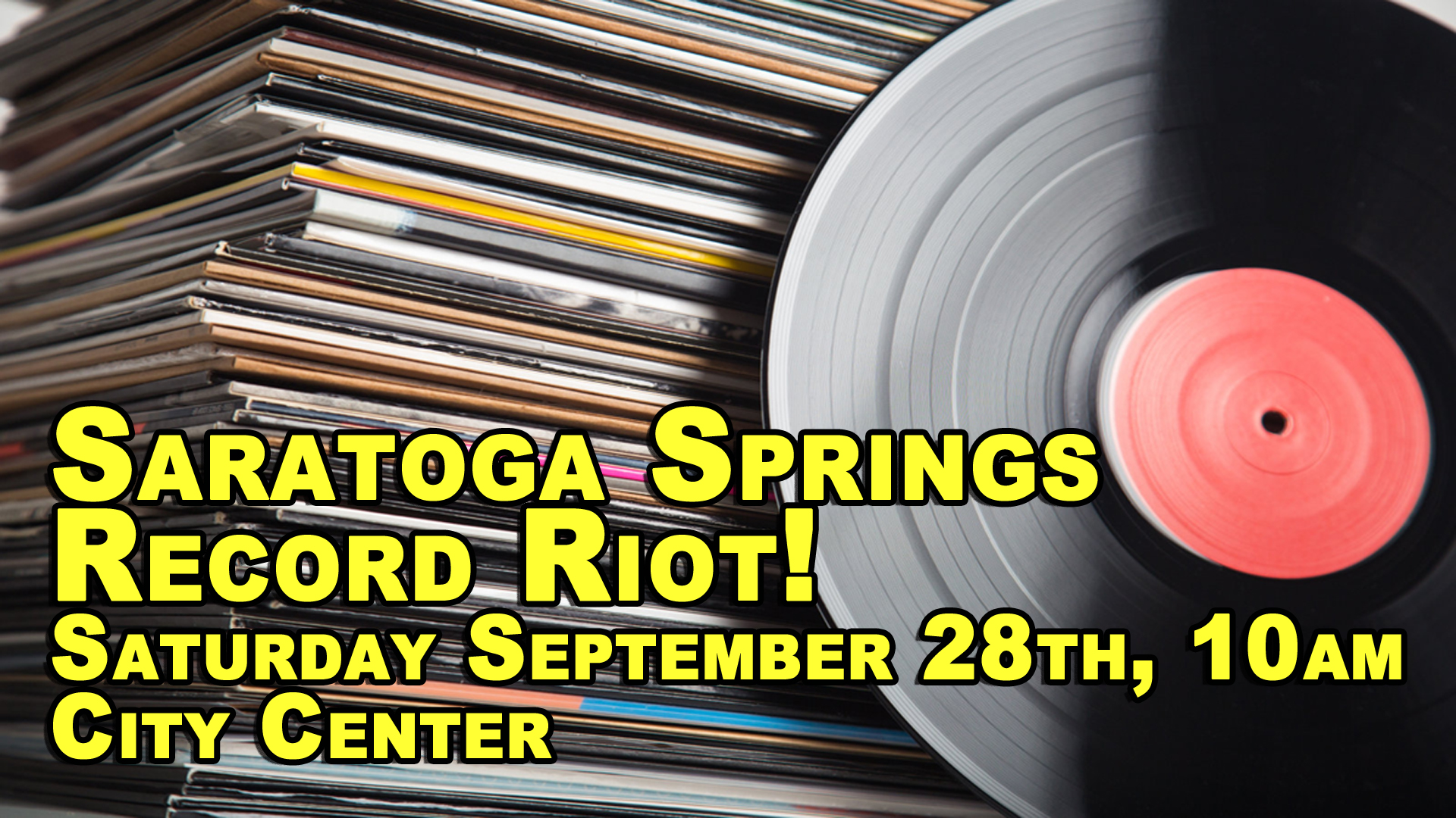 Record Riot! – Saratoga Springs, NY – Saturday September 28
