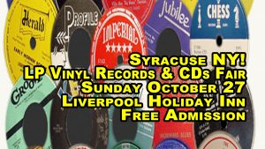 Syracuse NY - LP Vinyl Records & CDs Fair - Sunday October 27th 2019 - Free Admission