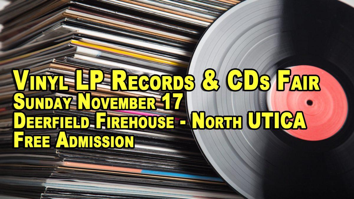 Utica NY LP Vinyl Records & CDs Fair – Sunday November 17th – Free Admission