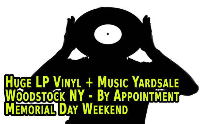 Huge Memorial Day Weekend Music Yardsale – Woodstock/West Saugerties NY – May 23rd – 25th 2020
