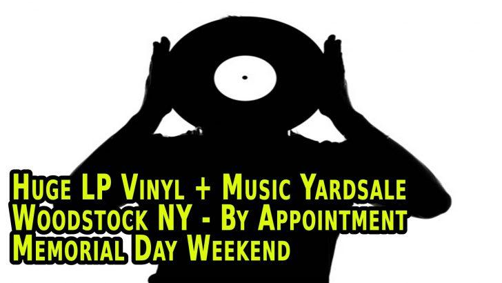 Huge Memorial Day Weekend Music Yardsale – Woodstock/West Saugerties NY – May 23rd – 25th 2020