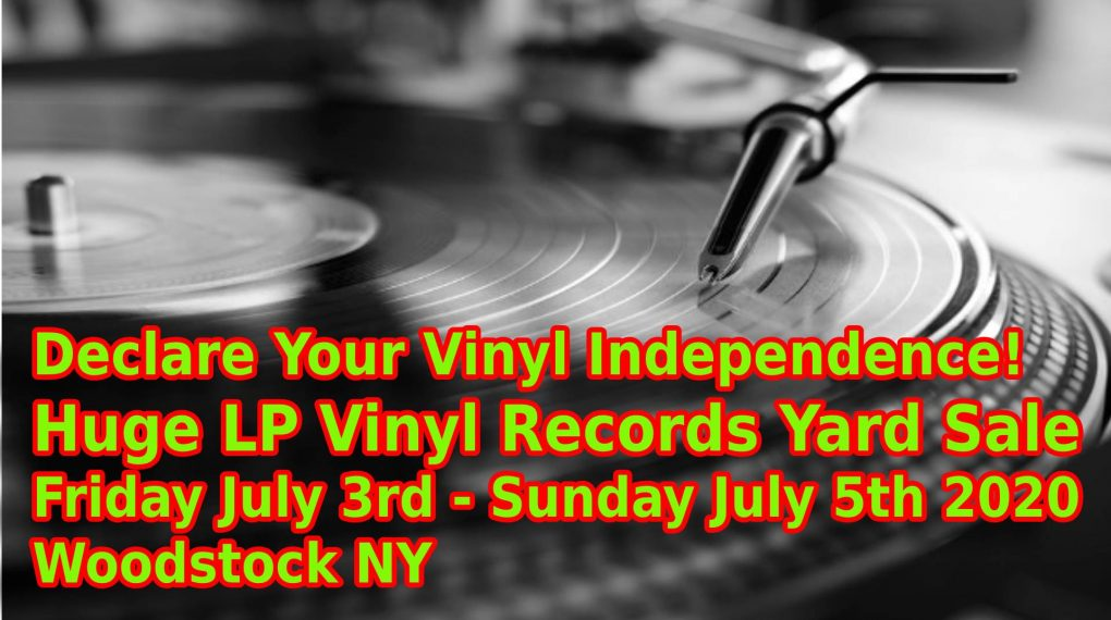 Declare your vinyl independence - vinyl records sale woodstock july 2020