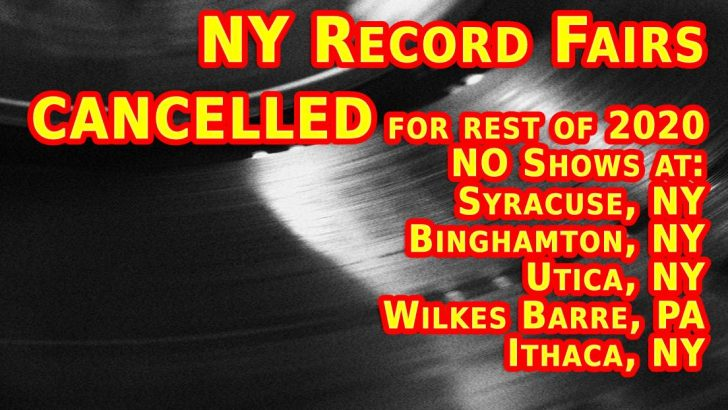 NY Record Fairs for rest of 2020 CANCELLED