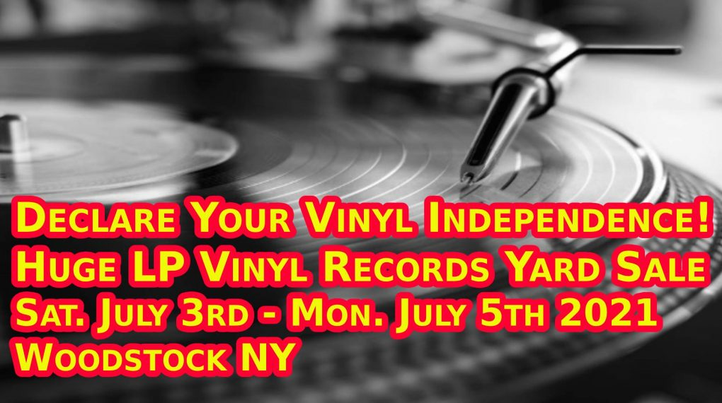 Declere Your Vinyl Independence - July 3-5, 2021