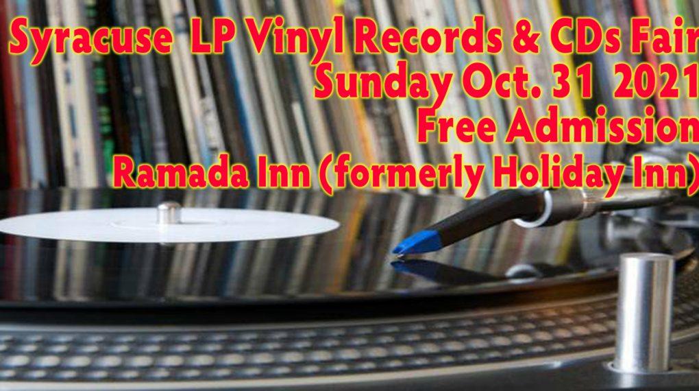 Syracuse LP Vinyl Records + CDs Fair - Sunday October 31 2021 - Free Admission