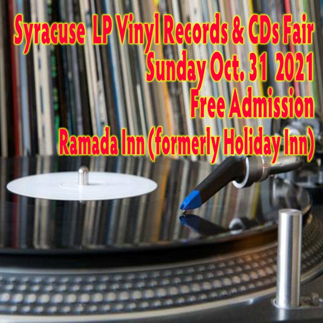 Syracuse NY LP Vinyl Records + CDs Fair – Sunday October 31, 2021 – Free Admission
