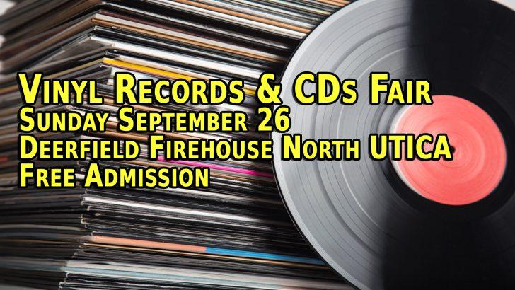 Utica NY LP Vinyl Records & CDs Fair – Sunday September 26th 2021 – Free Admission